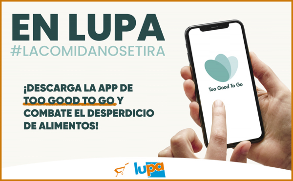 Lupa se une a Too Good To Go para combatir el desperdicio de alimentos